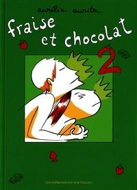 Aurélia Aurita - Fraise et chocolat Tome 2 : .