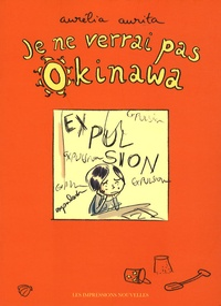 Aurélia Aurita - Je ne verrai pas Okinawa.