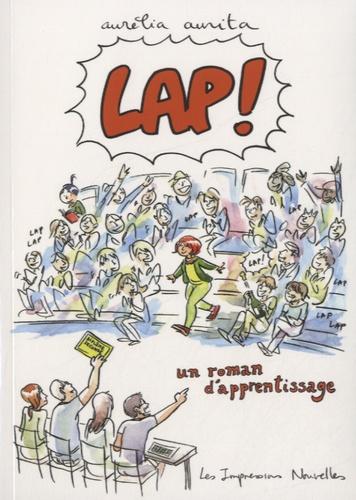 Aurélia Aurita - Lap ! - Un roman d'apprentissage.