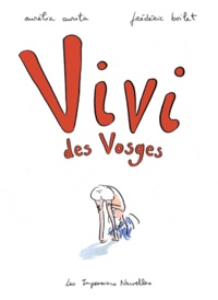 Aurélia Aurita et Frédéric Boilet - Vivi des Vosges.