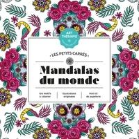 Aurélia Bertrand - Mandalas du monde.