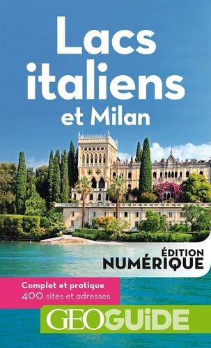 Lacs italiens et Milan 4e édition