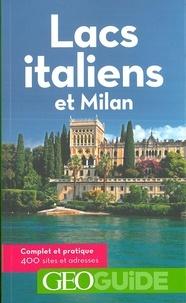 Aurélia Bollé et Franck Friès - Lacs italiens et Milan.