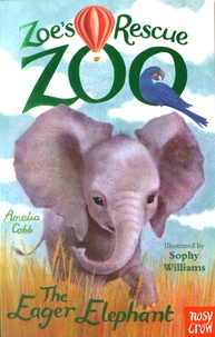 Aurelia Cobb - Zoe's Rescue Zoo - The Eager Elephant.