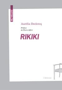 Aurélia Declercq - Rikiki.