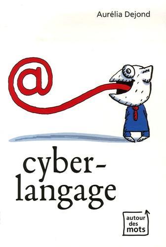 Aurélia Dejond - Cyberlangage.