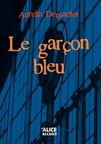 Aurelia Demarlier - Le garçon bleu.
