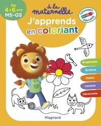 Aurélia Gallois-Lacroix - A la maternelle, j'apprends en coloriant MS-GS.