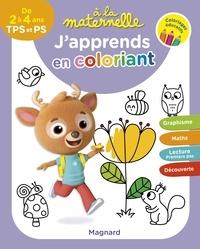 Aurélia Gallois-Lacroix - A la maternelle, j'apprends en coloriant TPS et PS.