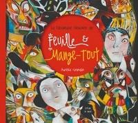 Aurélia Grandin - La fabuleuse histoire de Feuille & Mange-Tout.