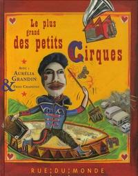 Aurélia Grandin - Le plus grand des petits cirques.