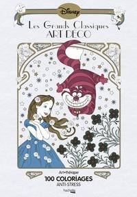 Téléchargement gratuit best sellers book Les grands classiques art déco  - 100 coloriages anti-stress, Tome 1