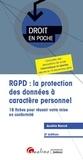 Aurélie Banck - RGPD : la protection des données à caractère personnel - 18 fiches pour réussir votre mise en conformité.