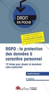 Aurélie Banck - RGPD : la protection des données à caractère personnel - 19 fiches pour réussir et maintenir votre conformité.