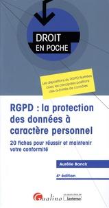 Aurélie Banck - RGPD : la protection des données à caractère personnel - 20 fiches pour réussir et maintenir votre conformité.