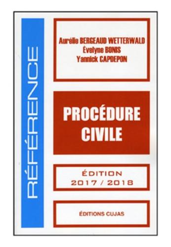 Aurélie Bergeaud-Wetterwald et Evelyne Bonis - Procédure civile.