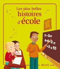 Aurélie Blard-Quintard et Charlotte Grossetête - Les plus belles histoires d'école.