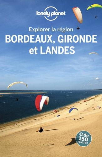 Bordeaux, Gironde et Landes 3e édition