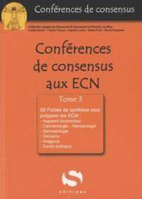 Aurélie Boinon et Frank Fitoussi - Conférences de consensus aux ECN - Tome 3, 58 fiches de synthèse.