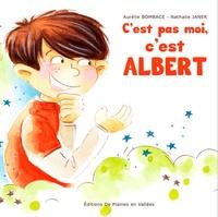 Aurélie Bombace et Nathalie Janer - C'est pas moi, c'est Albert.