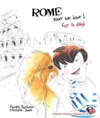 Aurélie Bombace et Nathalie Janer - Rome pour un jour !.