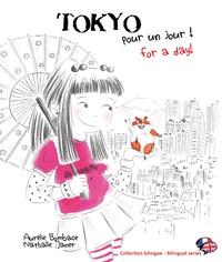 Aurélie Bombace et Nathalie Janer - Tokyo pour un jour !.
