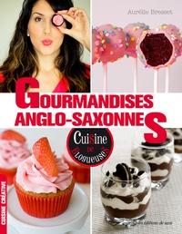 Aurélie Bresset - Gourmandises anglo-saxonnes.