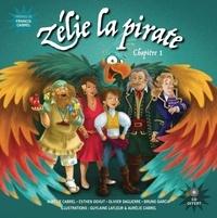 Aurélie Cabrel et Guylaine Lafleur - Zélie la pirate Tome 1 : . 1 CD audio