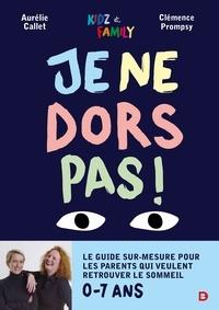Aurélie Callet et Clémence Prompsy - Je ne dors pas !.