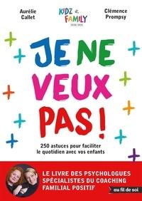Aurélie Callet et Clémence Prompsy - Je ne veux pas !.