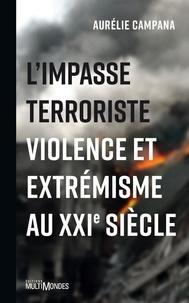 Rhonealpesinfo.fr L'impasse terroriste - Violence et extrémisme au XXIe siècle Image