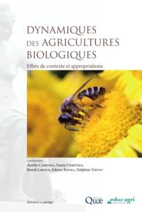 Aurélie Cardona et Fanny Chrétien - Dynamiques des agricultures biologiques - Effets de contexte et appropriations.