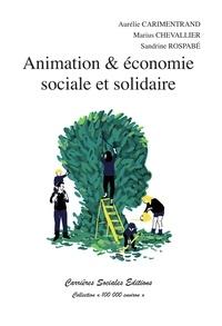 Aurélie Carimentrand et Marius Chevallier - Animation & économie sociale et solidaire.
