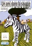 Aurélie Cayeux et Laurent Cabiac - Les aventures de Tourbillon le petit zèbre Tome 1 : Un ami dans la savane.