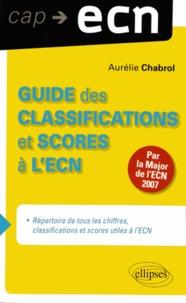 Aurélie Chabrol - Guide des classifications et scores à l'ECN.