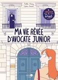 Aurélie Chaney et Djoïna Amrani - Ma vie rêvée d'avocate junior.