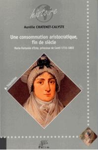 Rhonealpesinfo.fr Une consommation aristocratique, fin de siècle - Marie-Fortunée d'Este, princesse de Conti (1731-1803) Image