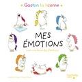 Aurélie Chien Chow Chine - Gaston la licorne, mes émotions - Avec une roue des émotions.