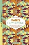 Aurélie Cimelière - Paris coworking - Les meilleurs endroits pour travailler en liberté.