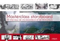 Aurélie Coffineau et Virginie Coffineau - Masterclass storyboard - 25 interviews de storyboardeurs et de réalisateurs.
