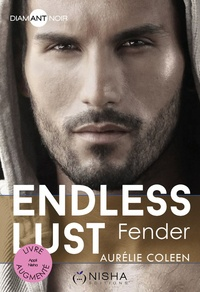 Aurélie Coleen - Endless Lust  : Fender.