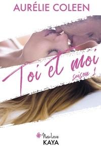 Aurélie Coleen - NEW LOVE  : Toi et moi Saison 1.