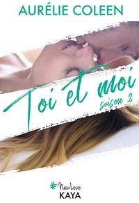Aurélie Coleen - NEW LOVE  : Toi et moi Saison 2.