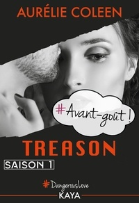 Aurélie Coleen - Dangerous Love  : Treason - Avant-goût.