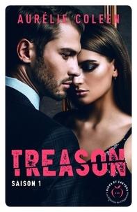 Aurélie Coleen - Dangerous Love  : Treason - Saison 1.
