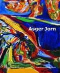 Aurélie Couvreur et Florence Friedrich - Asger Jorn - Un artiste libre.