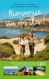 Aurélie Derreumaux et Laurent Granier - Bienvenue sur nos îles ! - 43 îles françaises à pieds et en famille de la Corse au Mont-Saint-Michel.