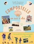 Aurélie Derreumaux et Laurent Granier - Compostelle en sac à dos - 1 700 kilomètres pour randonner en famille.