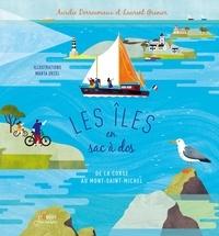 Aurélie Derreumaux et Laurent Granier - Les îles en sac à dos - De la Corse au Mont-Saint-Michel.