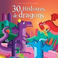 Aurélie Desfour et Ewa Lambrechts - 30 histoires de dragons.